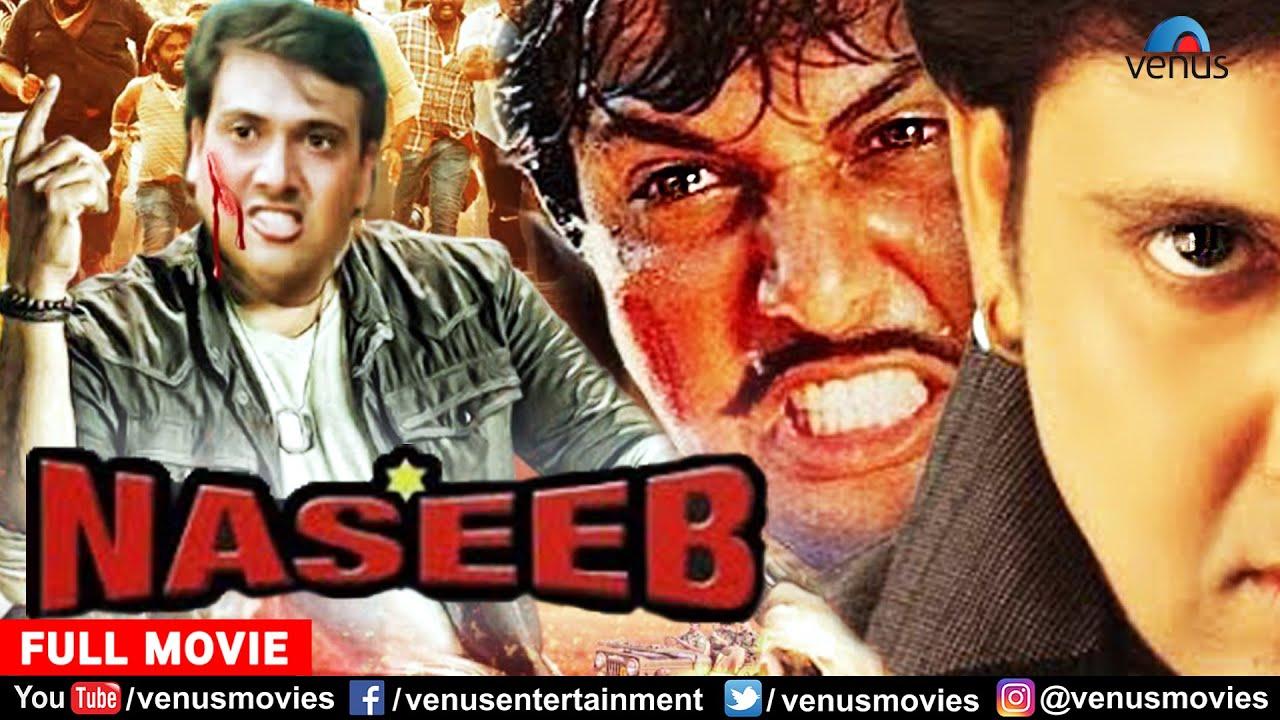 Naseeb Full Movie | Govinda | Hindi Movies 2021 | Mamta Kulkarni | Kader Khan | Shakti Kapoor