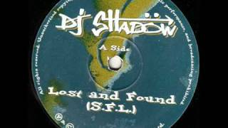 DJ Shadow - Lost & Found (S.F.L.)