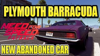 Need for Speed Payback NEW Abandoned Car #10 Location & Gameplay - Plymouth Barracuda