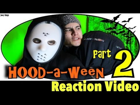 Hood-A-Ween Chronicles Part 2 *REACTION VIDEO*
