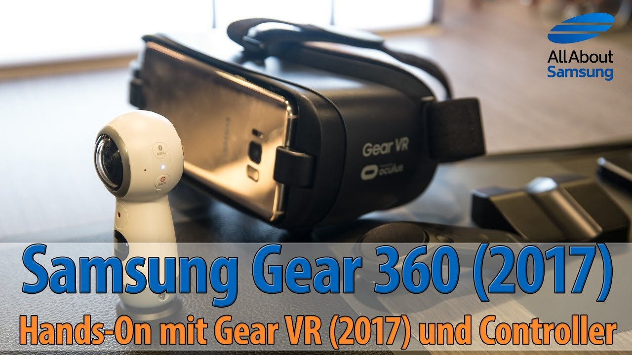 Samsung Gear 360 2017 Gearvr 2017 Und Gear Vr Controller Mit