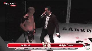 WARRIORS 2014 - Jani István VS Gulyás Dániel