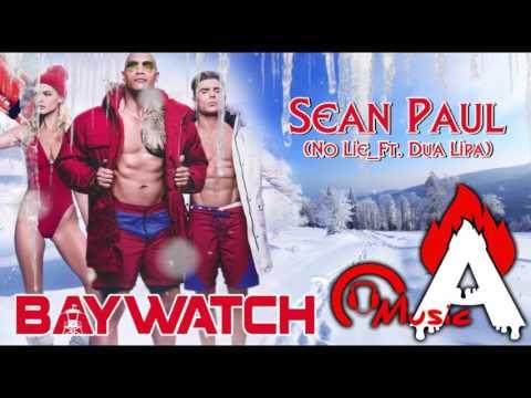 Baywatch (2017) -Official Trailer 3 Song (No Lie _Sean Paul - Ft. Dua Lipa)