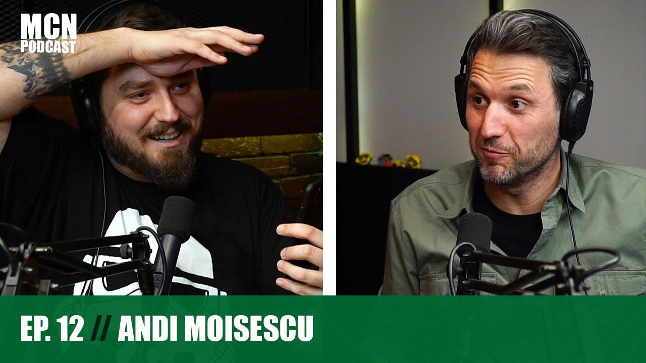 """M.C.N. Podcast 12   Andi Moisescu: """"Am stat departe de TV, mă stresa să mă văd!"""""""
