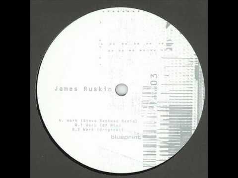 James Ruskin - Work (Original)