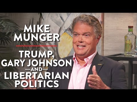 Trump, Gary Johnson, and Libertarian Politics (Dr. Mike Munger Pt. 2)