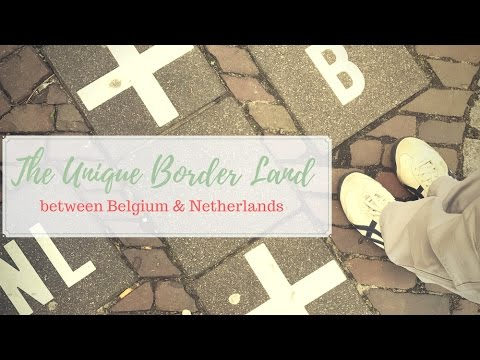 The Unique Border Land Between Belgium and The Netherlands