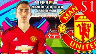DYBALA, KANTE, DEMBELE SIGN! FIFA 19: MANCHESTER UNITED CAREER MODE S1 #1