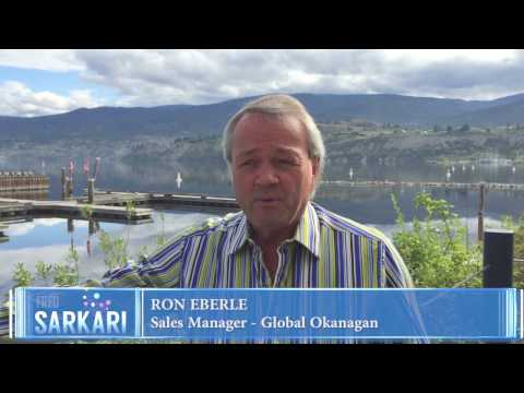 Ron Eberle  - Global Okanagan -  Fred Sarkari Testimonial