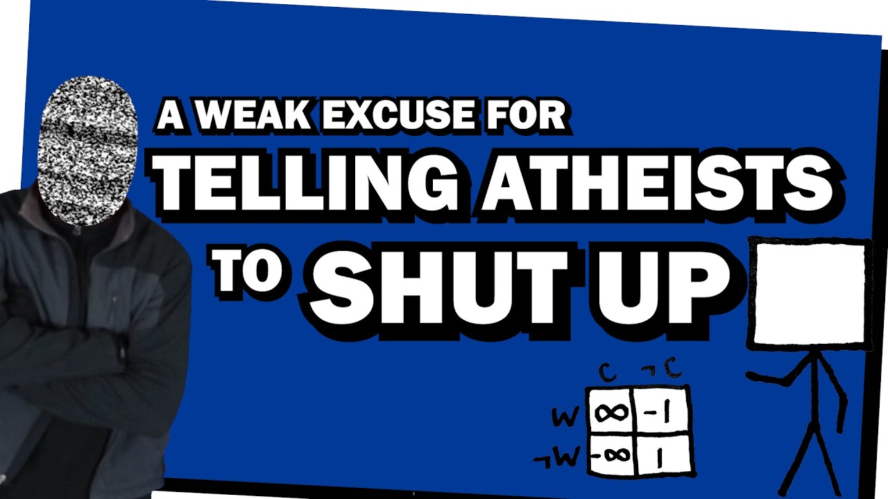 A Weak Excuse for Telling Atheists To Shut Up