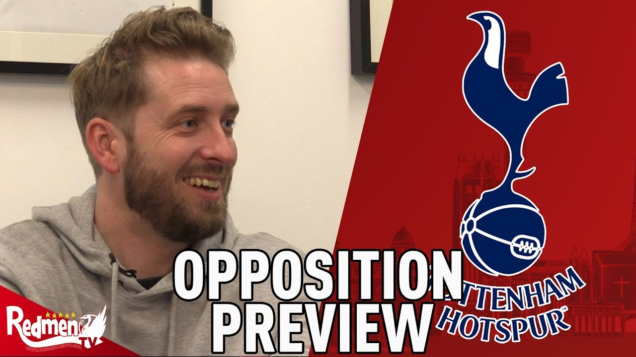 Spurs v liverpool opposition preview