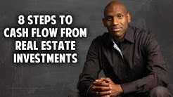 8 Steps to Cash Flow From Real Estate Investments W/ J. Massey