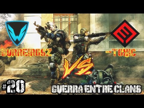 Warface - Guerra de Clans #20 - Gurreirosz vs -Toxic By ... juliansa ...