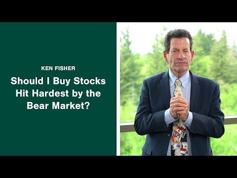 Ken Fisher Answers: Should I Buy Stocks Hit Hardest By The Bear Market?