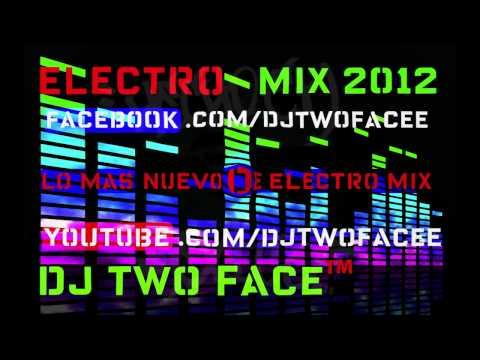 Electro Mix 2012 - DJ 2Face