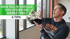How Much Should You Spend on Marketing - 6 Tips