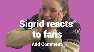 SIGRID reageert op FAN COMMENTS | Add Comment