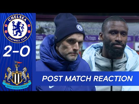 Thomas Tuchel & Rudiger See Room For Improvement After Another Clean Sheet | Chelsea 2-0 Newcastle