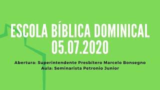 Escola Bíblica Dominical   05.07.2020