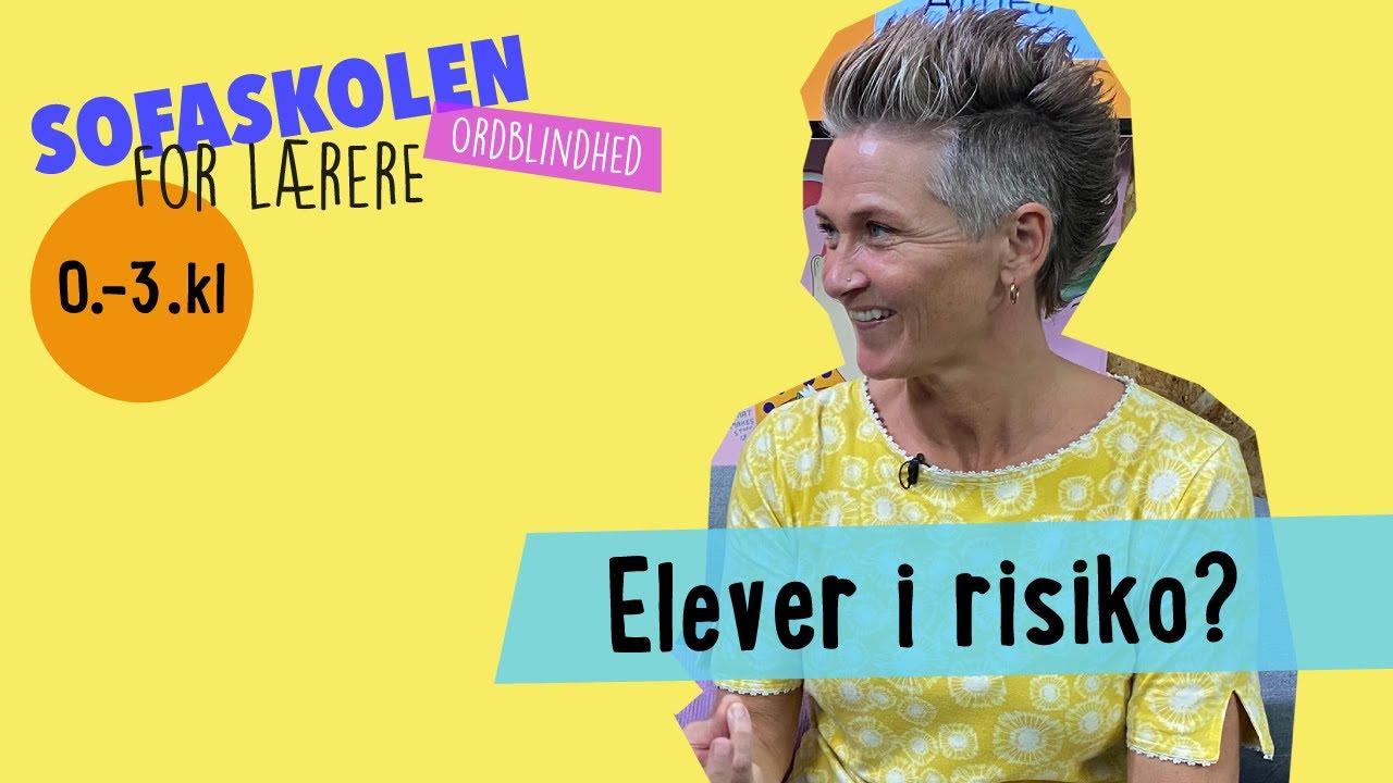 ORDBLINDHED I INDSKOLINGEN / SOFASKOLEN FOR LÆRERE / 1. OKTOBER 2020