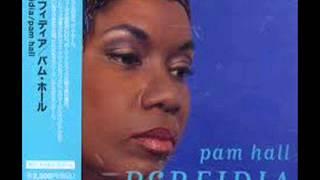 Pam Hall   Perfidia