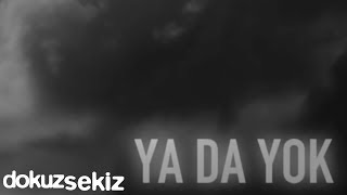 Pera - Ya da Yok (Lyric Video)