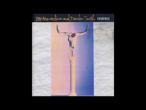 "Boo Hewerdine & Darden Smith - ""Evidence"" ( Full 1989 Album)"