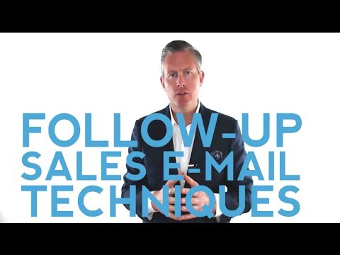The Ultimate Sales Follow-Up System: How To E-Mail Your Prospects