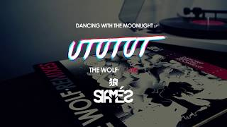 Скачать SIAMÉS The Wolf UTUTUT RMX