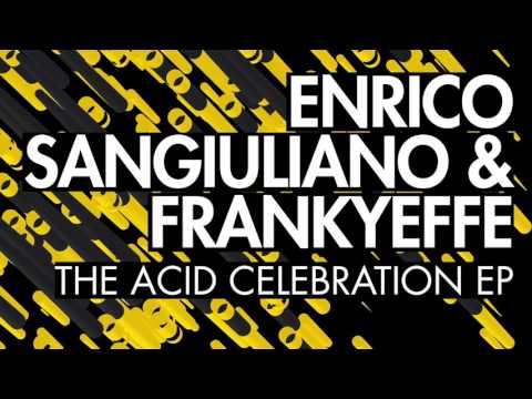 Enrico Sangiuliano & Frankyeffe - Celebration