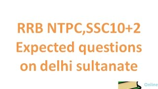delhi sultanate questions for rrb ntpc ssc 10 2