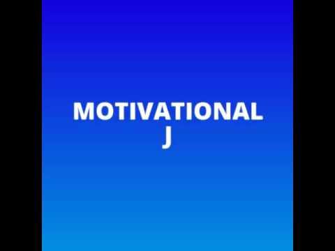Motivational J