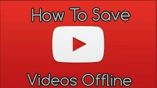 How To Take YouTube Videos Offline!!!!! Easy Tutorial