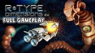 R-Type Dimensions  EX (FULL GAMEPLAY)