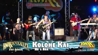 """21st Annual KWXX Ho`olaule`a - Kolohe Kai """"He`e Roa"""""""