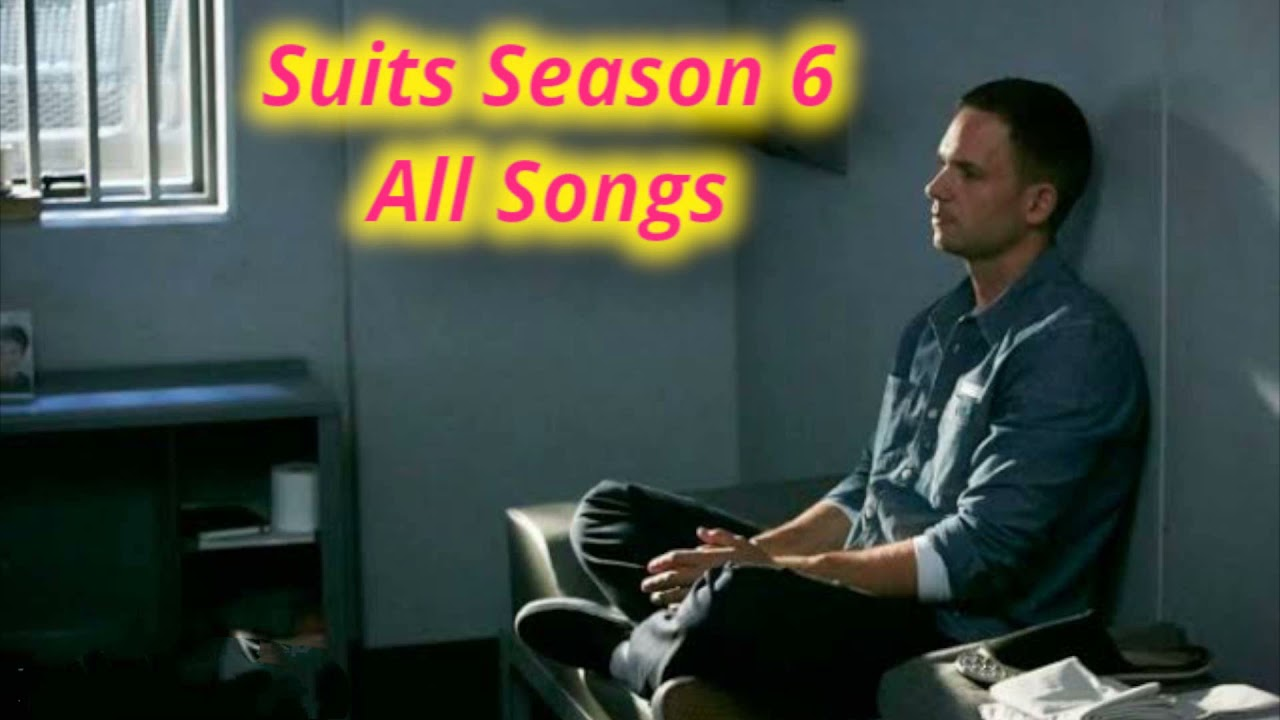 Download Suits Season 6 all songs