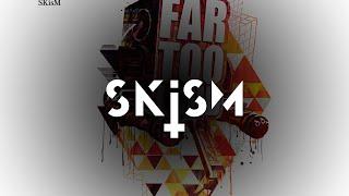 Far Too Loud 600 Years SKisM Remix