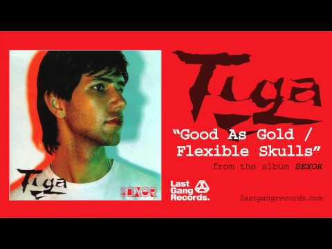Tiga - Good As Gold / Flexible Skulls