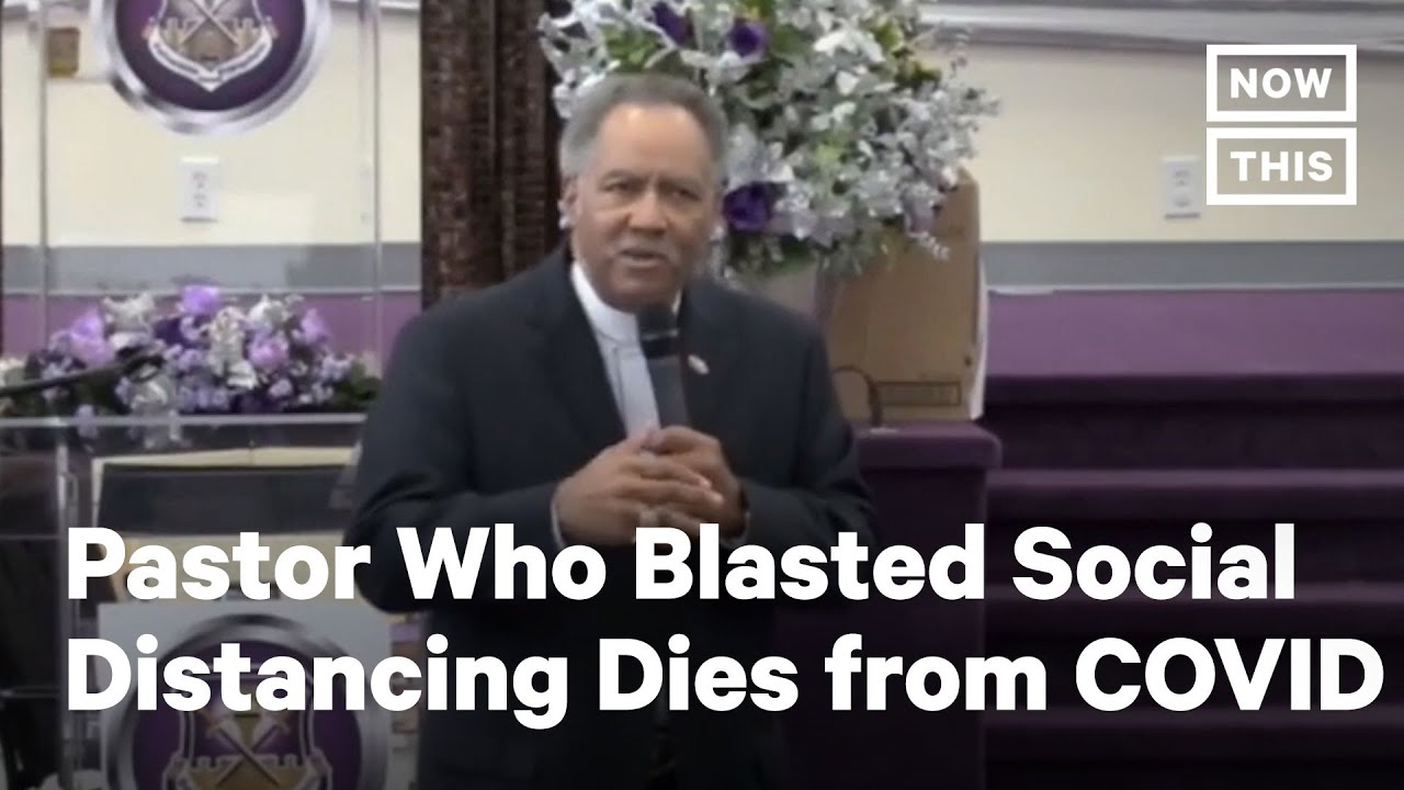 Pastor Dies from COVID-19 After Blasting Social Distancing Measures | NowThis