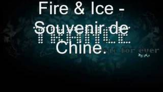 Fire & Ice - Souvenir de chine