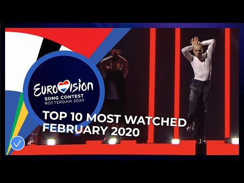 TOP 10: Most watched in February 2020 - Eurovision Song Contest