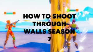 HOW TO SHOOT THROUGH WALLS ON FORTNITE SEASON 7 // (GLITCH/EXPLOIT) NOT CLICK BAIT