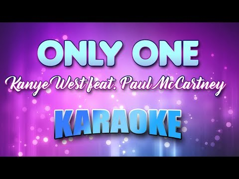 Kanye West Feat. Paul McCartney - Only One (Karaoke & Lyrics)