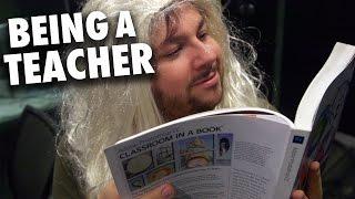 Being A Teacher!