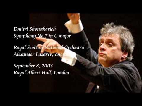 Shostakovich: Symphony No.7 in C major - Lazarev / Royal Scottish National Orchestra
