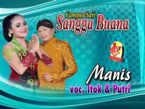 CAMPURSARI SANGGA BUANA-MANIS-PUTRI feat ITOK