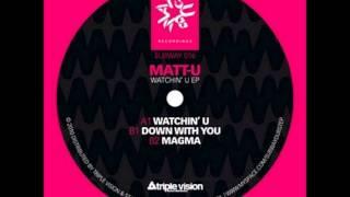 Matt-U - Watchin