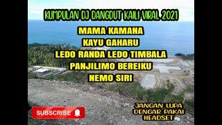 Download KUMPULAN DJ DANGDUT KAILI 2021