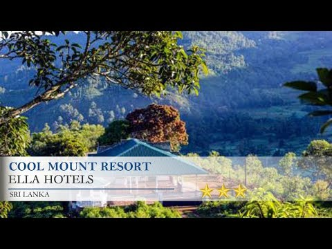 Cool Mount Resort - Ella Hotels, Sri Lanka