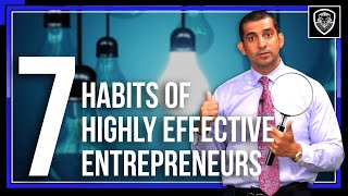 7 Habits of Highly Effective Entrepreneurs
